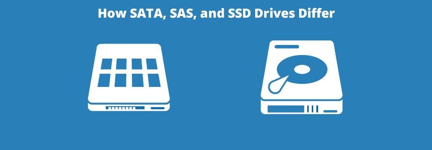 How SATA, SAS and SSD drives differ