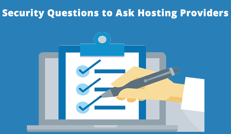Security Questions to Ask Hosting Providers